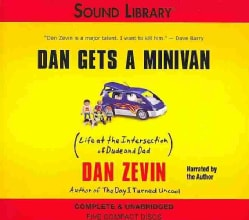 Dan Gets a Minivan: Life at the Intersection of Dude and Dad (CD-Audio)