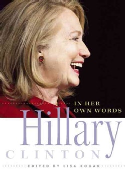 Hillary Clinton in Her Own Words (Paperback)