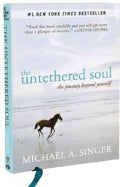 The Untethered Soul: The Journey Beyond Yourself (Hardcover)