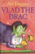 Vlad the Drac: The Adventures of a Vegetarian Vampire (Paperback)