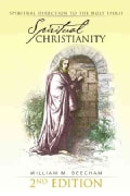 Spiritual Christianity: Spiritual Direction to the Holy Spirit (Paperback)