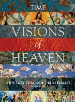 Visions of Heaven: A Journey Through the Afterlife (Hardcover)