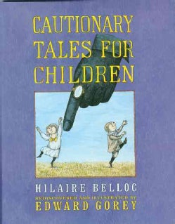 Cautionary Tales for Children (Hardcover)