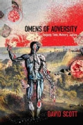 Omens of Adversity: Tragedy, Time, Memory, Justice (Paperback)