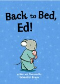 Back to Bed, Ed! (Paperback)