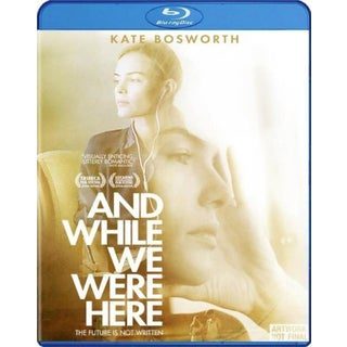 And While We Were Here (Blu-ray Disc) 11591352