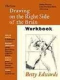 The New Drawing on the Right Side of the Brain Workbook: Guide Practice in the Five Basic Skills of Drawing (Paperback)
