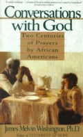 Conversations With God: Two Centuries of Prayers by African Americans (Paperback)