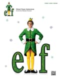 Elf: Sheet Music from the Motion Picture: Piano/Vocal/Guitar (Paperback)