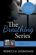 The Breathing Series: Books 1 & 2 (Paperback)