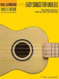 More Easy Songs for Ukulele: Play the Melodies of 20 Pop, Folk, Country, and Blues Songs (Paperback)