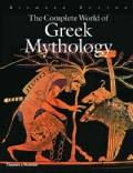 The Complete World of Greek Mythology (Hardcover)