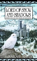 Lord of Snow and Shadows: Book One of the Tears of Artamon (Paperback)