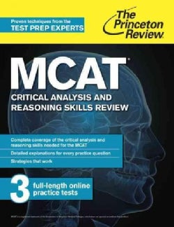 The Princeton Review MCAT Critical Analysis and Reasoning Skills Review: New for Mcat 2015 (Paperback)