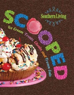 Scooped: Ice Cream Treats, Cheats, and Frozen Eats (Paperback)