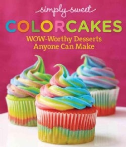 Simply Sweet Colorcakes (Paperback)