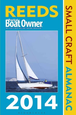 Reeds Practical Boat Owner Small Craft Almanac 2014: The United Kingdom and Ireland Plus Denmark to the Gironde (Paperback)