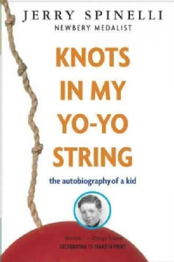 Knots in My Yo-Yo String: The Autobiography of a Kid (Paperback)