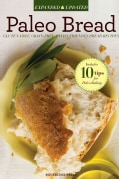 Paleo Bread: Gluten-Free Bread Recipes for a Paleo Diet (Paperback)