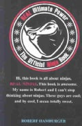 Real Ultimate Power: The Official Ninja Book (Paperback)