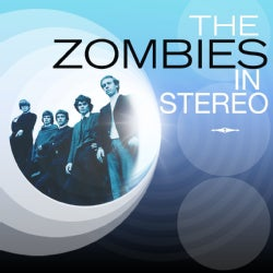 ZOMBIES - IN STEREO