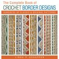 Lark Books - Complete Book Of Crochet Border Designs