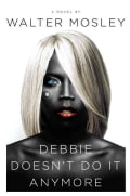 Debbie Doesn't Do It Anymore (Hardcover)