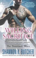 Willing Sacrifice: The Sentinel Wars (Paperback)