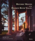 Historic Houses of the Hudson River Valley 1663-1915 (Hardcover)