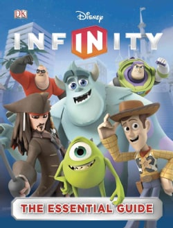 Disney Infinity: The Essential Guide (Hardcover)