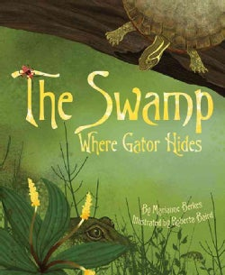 The Swamp Where Gator Hides (Hardcover)