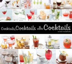 Cocktails, Cocktails & More Cocktails! (Paperback)