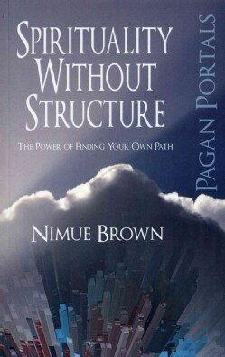 Spirituality Without Structure: The Power of Finding Your Own Path (Paperback)