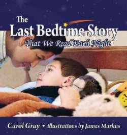 The Last Bedtime Story: That We Read Each Night (Paperback)