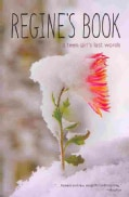 Regine's Book: A Teen Girl's Last Words (Paperback)