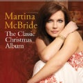 Martina Mcbride - The Classic Christmas Album: Martina McBride
