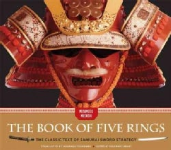 The Book of Five Rings: The Classic Text of Samurai Sword Strategy (Hardcover)