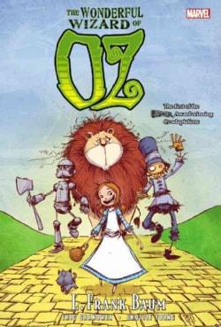 Oz: The Wonderful Wizard of Oz (Hardcover)