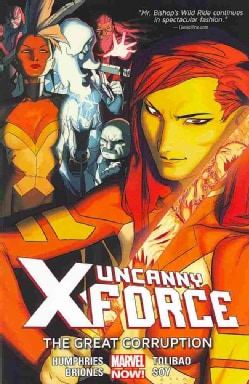 Uncanny X-Force 3: The Great Corruption (Marvel Now) (Paperback)