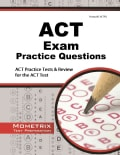 ACT Exam Practice Questions: ACT Practice Tests & Review for the ACT Test (Paperback)