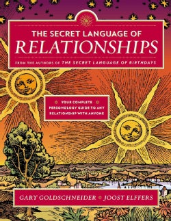 The Secret Language of Relationships: Your Complete Personology Guide to Any Relationship With Anyone (Paperback)