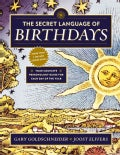 The Secret Language of Birthdays: Personology Profiles for Each Day of the Year (Paperback)