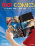 1001 Comics You Must Read Before You Die: The Ultimate Guide to Comic Books, Graphic Novels and Manga (Hardcover)