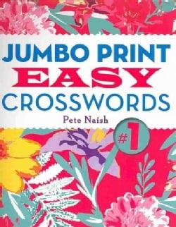 Jumbo Print Easy Crosswords 1 (Paperback)