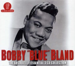 BOBBY BLUE BLAND - ABSOLUTELY ESSENTIAL COLLECTION