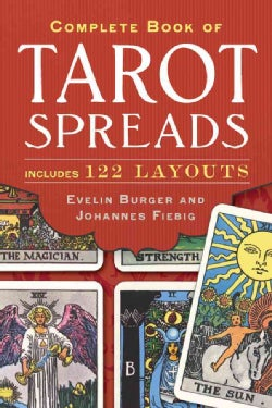 Complete Book of Tarot Spreads: Includes 122 Layouts (Paperback)