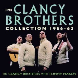 Clancy Brothers - Clancy Brothers Collection: 1956-1962