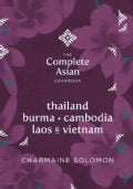 The Complete Asian Cookbook: Thailand, Vietnam, Cambodia, Laos & Burma (Hardcover)