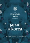The Complete Asian Cookbook: Japan & Korea (Hardcover)