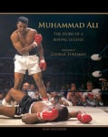 Muhammad Ali: The Story of a Boxing Legend (Hardcover)
